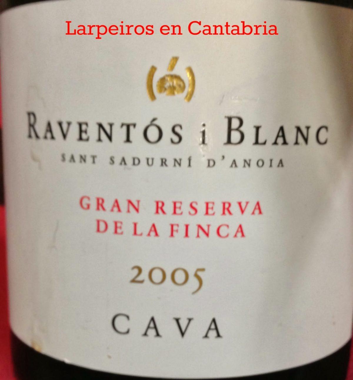 Cava Raventós i Blanc Gran Reserva De La Finca 2005: Grata Sorpresa