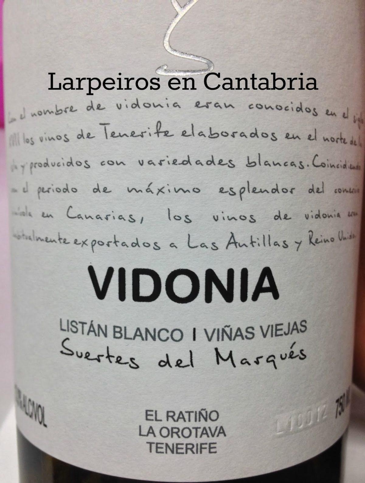 Vino Blanco Suertes del Marqués Vidonia 2012: Me sentí raro, raro…