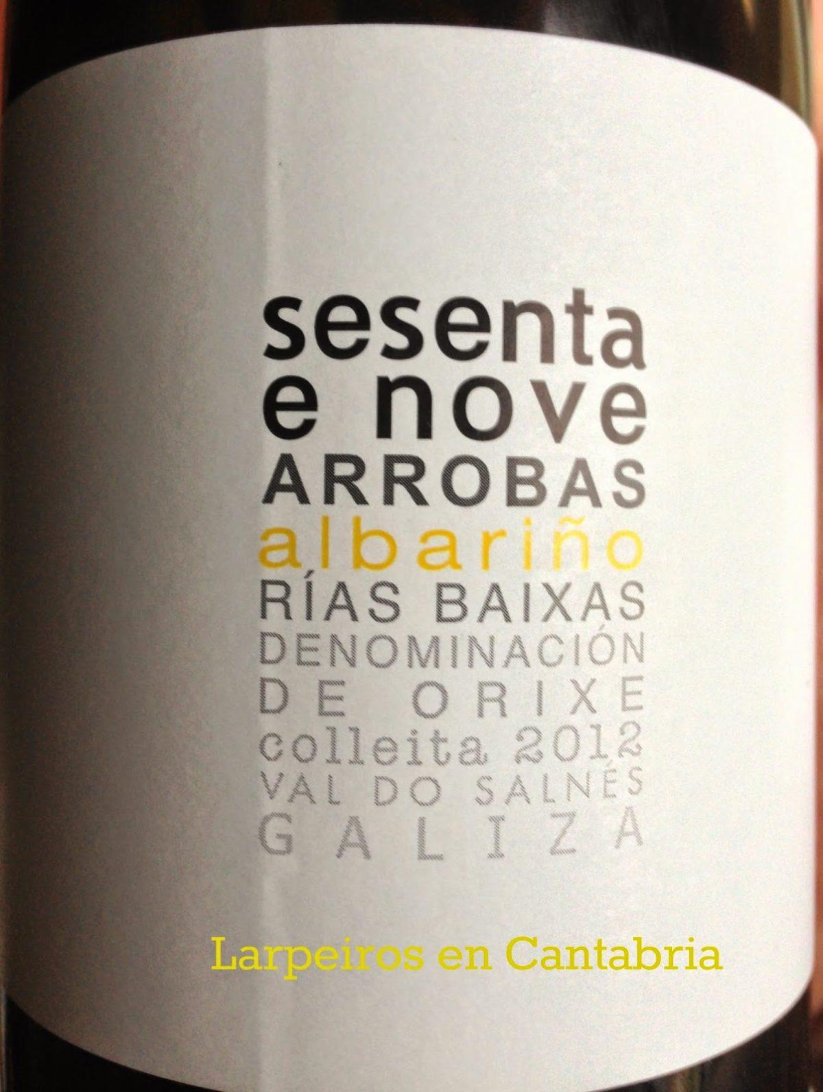 Vino Blanco Albamar Sesenta e Nove Arrobas 2012: Increíble volumen