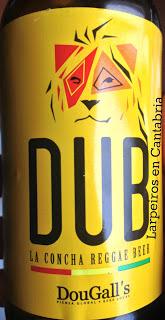 Cerveza DUB: Dougall´s y la Concha Reggae.