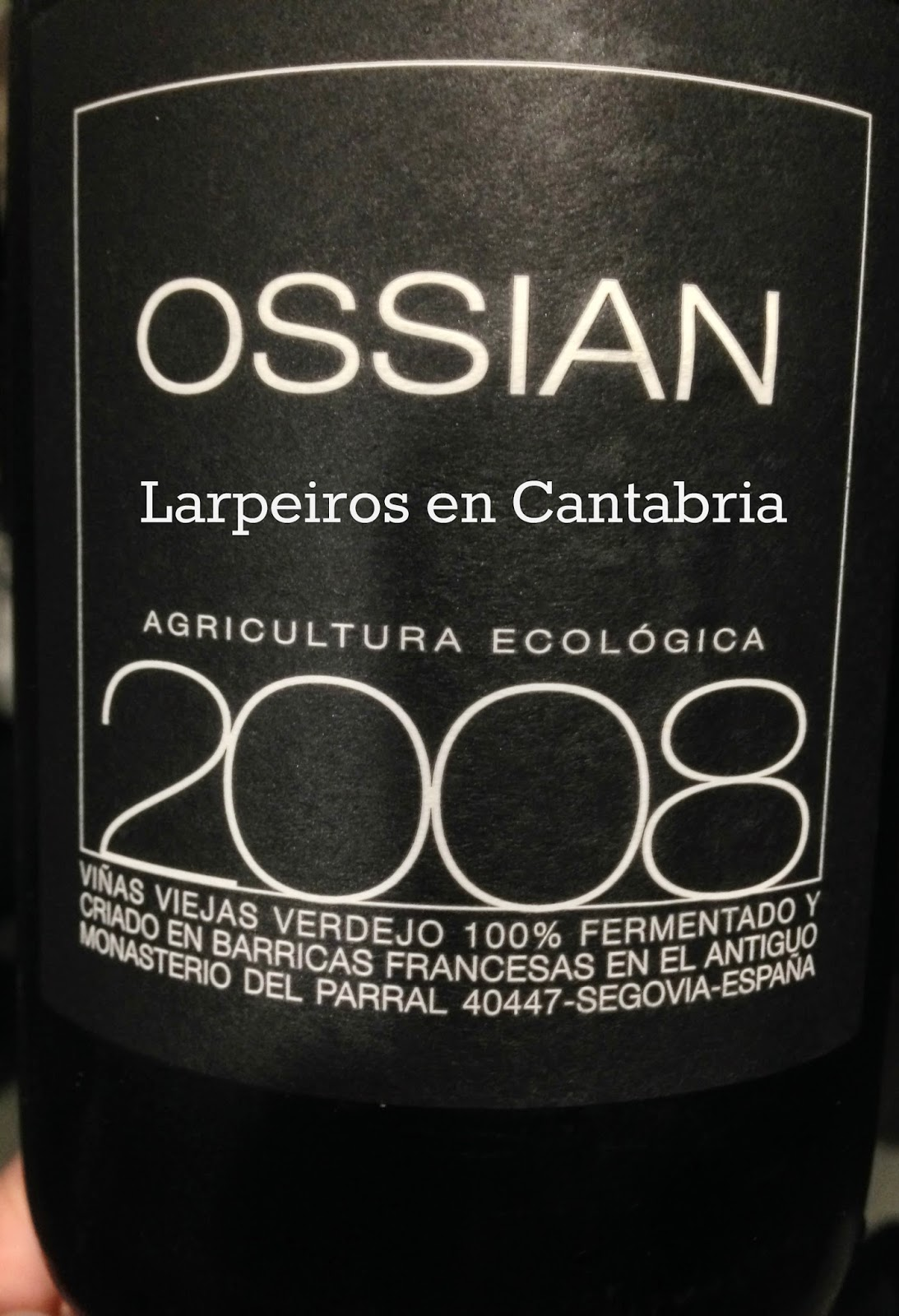 Vino Blanco Ossian 2008: Nos enamoró