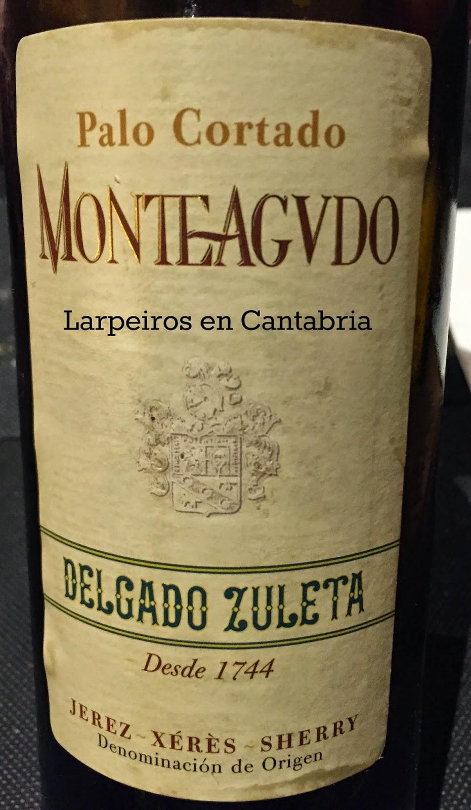 Palo Cortado Monteagudo de Delgado Zuleta: Una pasada de bueno